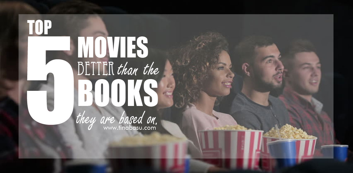 top-5-movies-better-than-the-books-they-are-based-on