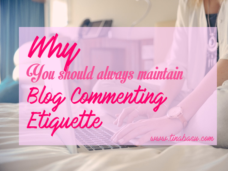 blog-commenting-etiquette-how-to-comment-on-blogpost-blogging-tips