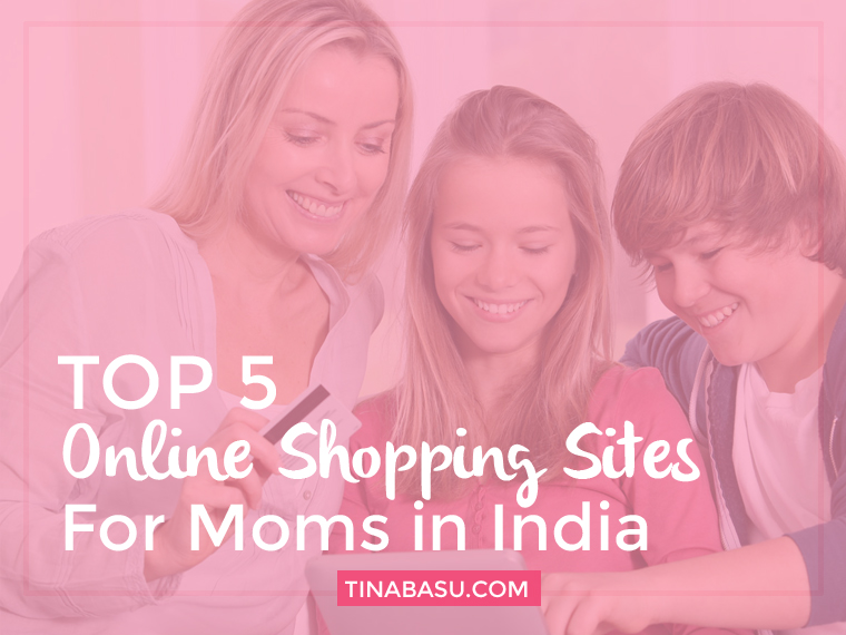 top-5-online-shopping-sites-for-moms-in-india