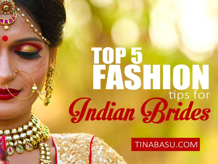 TOP-5-FASHION-TIPS-FOR-INDIAN-BRIDES-CRAFTS-VILLA-INDIAN-ETHNIC-WEAR