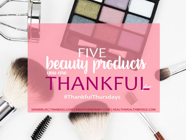 thankful-thursdays-prompt-beauty-products-woman-makeup-brands
