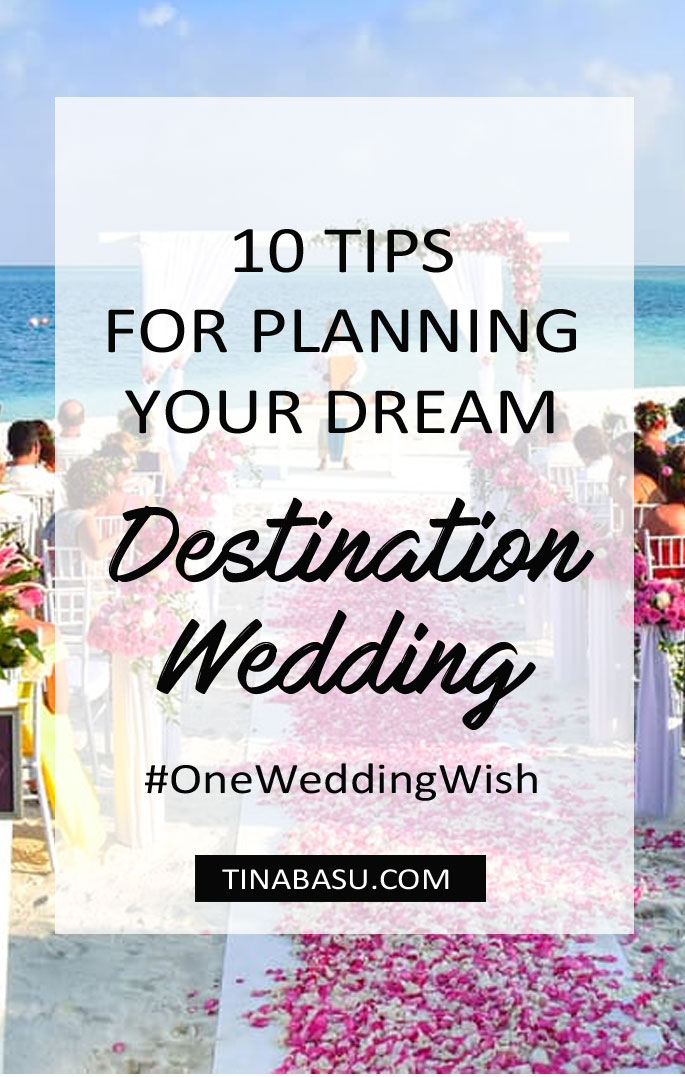 tips for planning a dream destination wedding