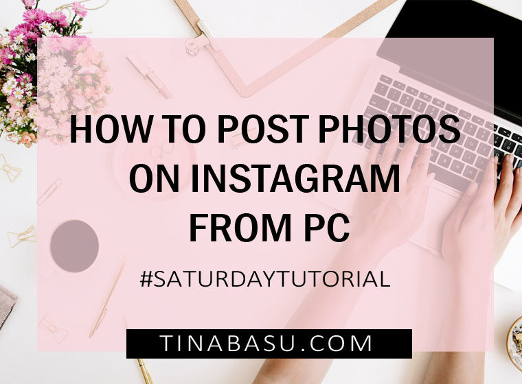 Post Photos on Instagram from PC