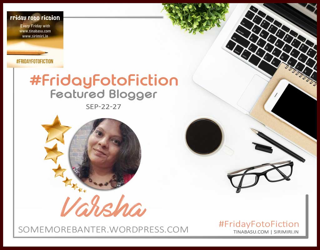 flash fiction writing challenge #FridayFotoFIction Featured blogger