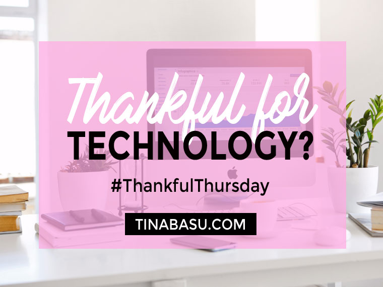 Thankful for Technology