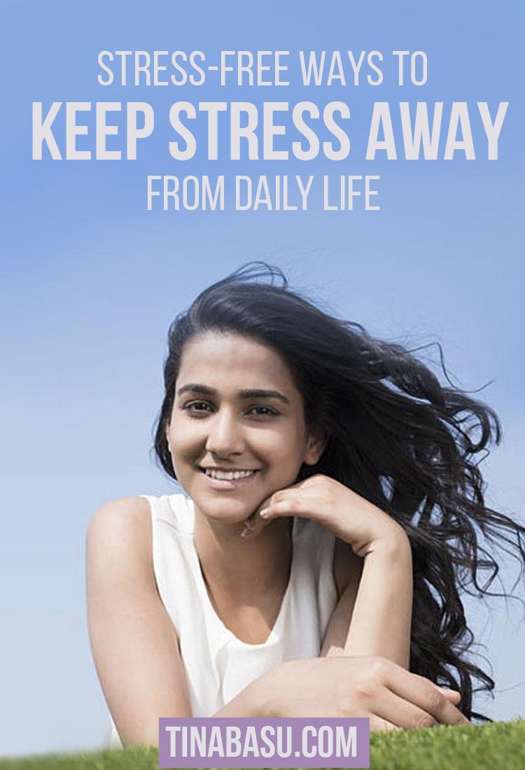 keep stress away