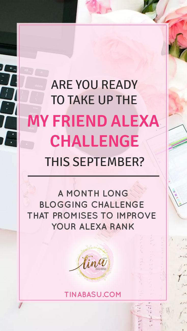 my friend alexa blogging challenge